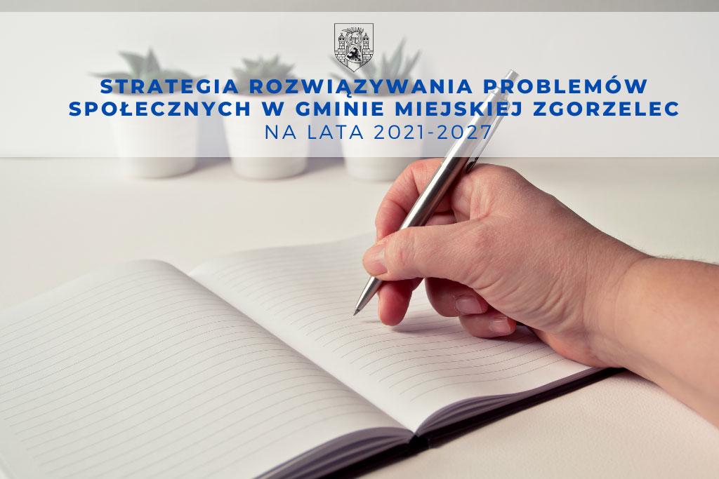 Strategia Rozwiązywania Problemów Społecznych w Gminie Miejskiej Zgorzelec na lata 2021-2027