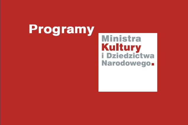 Programy ministerstwa kultury na 2021 rok – można składać wnioski