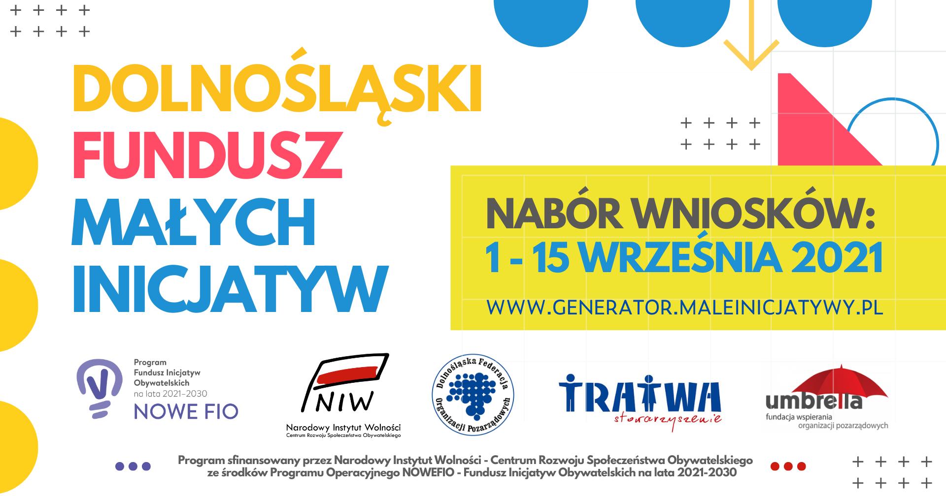 1 września 2021 roku rusza nabór wniosków w Dolnośląskim Funduszu Małych Inicjatyw!